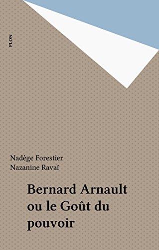 bernard-arnault-ou-le-got-du-pouvoir