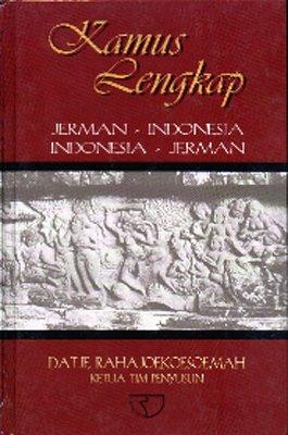 Wörterbuch Deutsch-Indonesisch & Indonesisch-Deutsch/Jerman-Indonesia & Indonesia-Jerman (mit Griffregister)