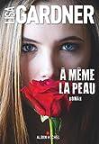 A même la peau - Albin Michel - 02/01/2019