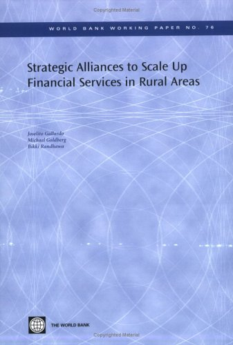 strategic-alliances-to-scale-up-financial-services-in-rural-areas-world-bank-working-papers