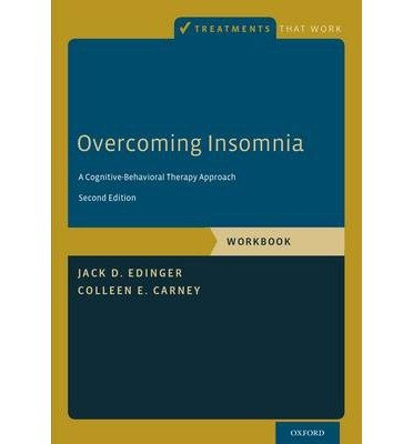 By Edinger, Jack D. ( Author ) [ Overcoming Insomnia: A Cognitive-Behavioral Therapy Approach (Workbook) By Oct-2014 Paperback
