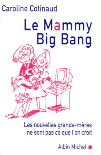 Le Mammy big bang