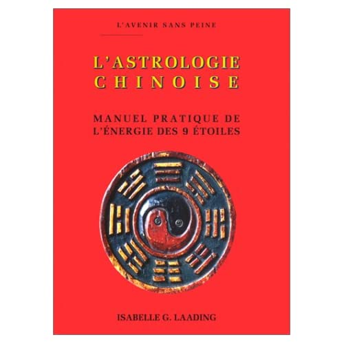 L'Astrologie chinoise