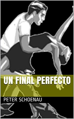 Un final perfecto