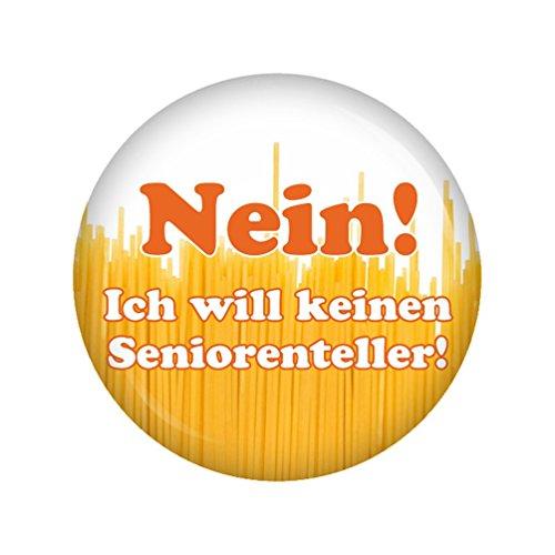 Preisvergleich Produktbild Kiwikatze® Sprüche - Nein! Ich will keinen Seniorenteller! - 37mm Button Pin Ansteckbutton Rente als Geschenk oder Mitbringsel zum Ruhestand oder Geburtstag