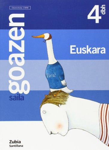 Goazen 4 Dbh Saila Zurekin Batera Aurrera Euskera Zubia - 9788481478457
