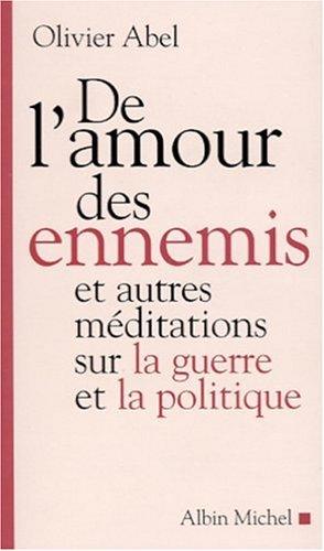 De l'Amour des ennemis