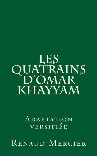 Epub Descargar Les Quatrains d'Omar Khayyam (adaptation versifiée)