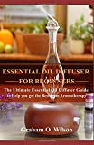 Best Aura Cacia Aroma Diffusers - Essential Oil Diffuser For Beginners: The Ultimate Essential Review