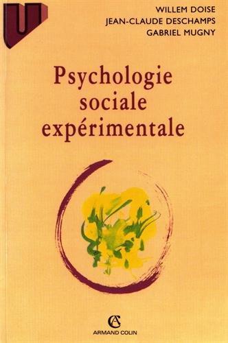 Psychologie sociale expérimentale, 3e édition