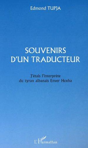 Souvenirs d'un traducteur par Edmond Tupja