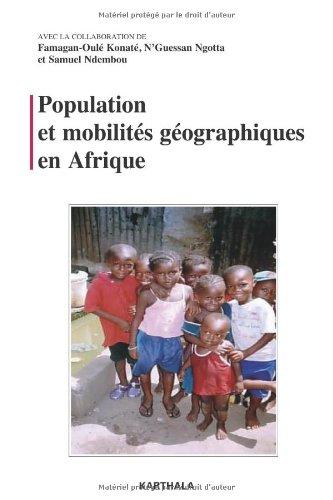 Population et mobilités géographiques en Afrique