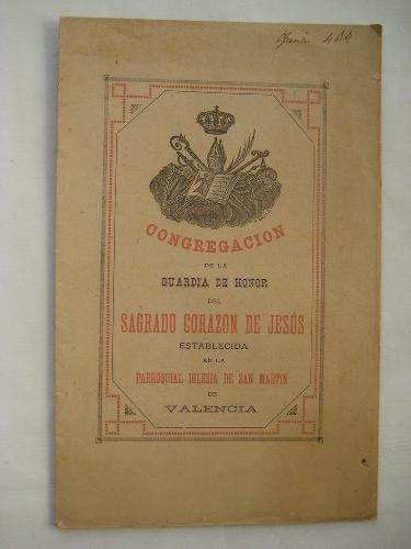 SOLEMNE MES, FIESTA Y NOVENARIO. EN LA PARROQUIAL IGLESIA DE SAN MARTIN DE VALENCIA. 1887