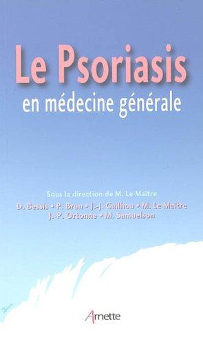 Le psoriasis en medecine générale