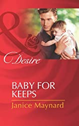 Baby for Keeps (Mills & Boon Desire) (The Kavanaghs of Silver Glen Book 2)