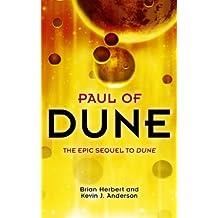 Paul of Dune: What happened between Dune Messiah and Children of Dune – the untold story. (Legends of Dune)