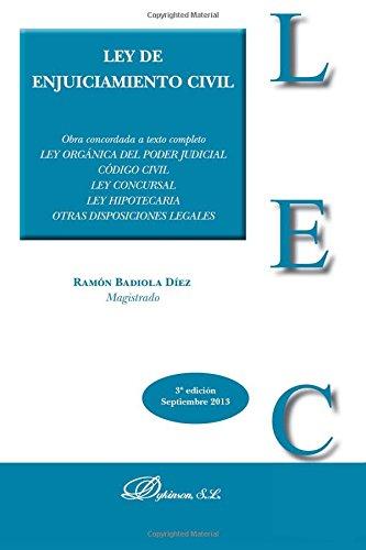 Ley de enjuiciamiento civil (3ª ed,) por Ramón Badiola Díez