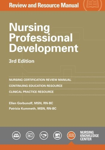 Nursing Professional Development Review Manual, 3rd Edition by Ellen Gorbunoff (2014-07-15)
