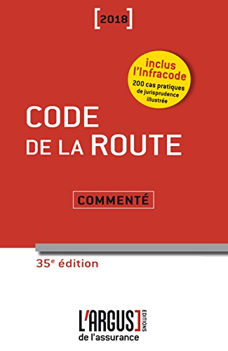 Code de la Route 2018 Commente par Collectif