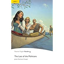 Level 2: The Last of the Mohicans (Pearson English Graded Readers) (English Edition)