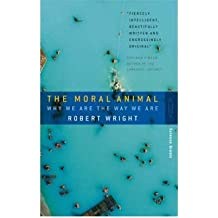 TheMoral Animal by Wright, Robert ( Author ) ON Apr-04-1996, Paperback
