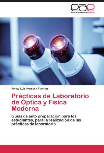 Prácticas de Laboratorio de Óptica y Física Moderna