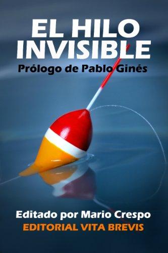 El hilo invisible por Bruno Moreno Ramos