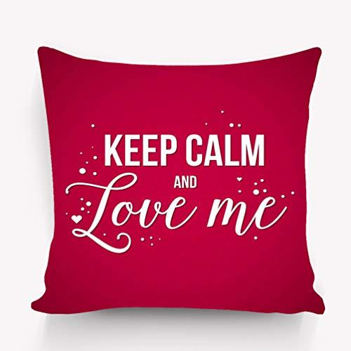 hyjhytj Kissenbezüge Pillow case Valentine s Day Background Text Keep Calm Love me Useful Cards Invitations Valentines Variegated 18 * 18 inch