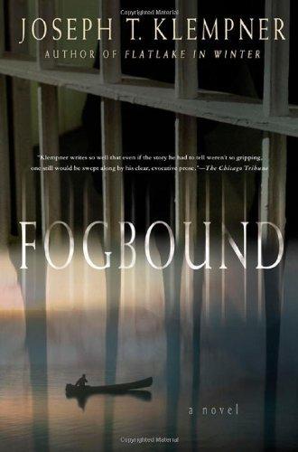 Fogbound by Joseph T. Klempner (2003-11-17)