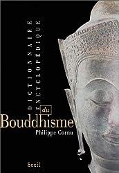 Dictionnaire encyclopédique du Bouddhisme