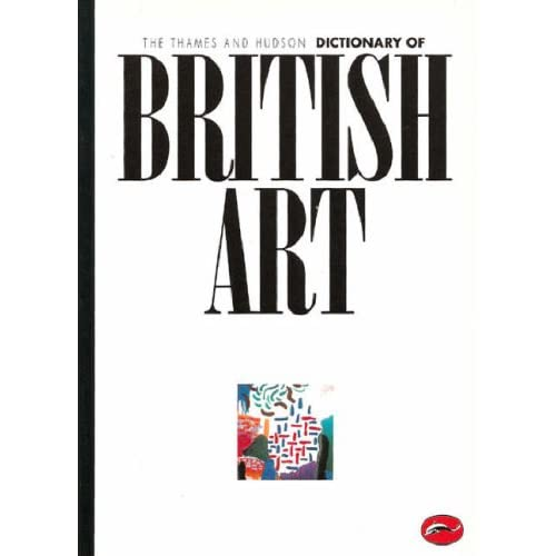 DICTIONNARY OF BRITISH ART