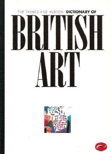 The Thames & Hudson Encyclopedia of British Art (World of Art)
