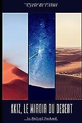 Akiz, le miroir du désert: Cycle de l'Aïmi