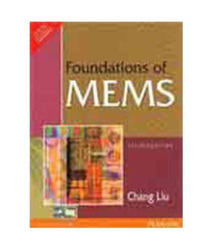 Foundations Of Mems Chang Liu Pdf