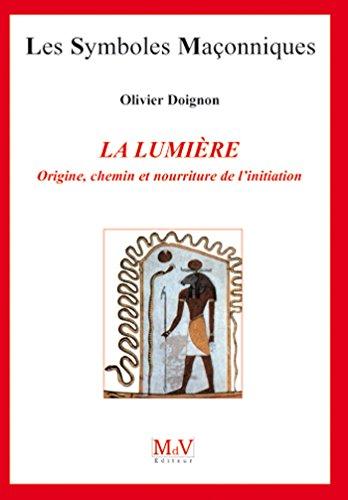 N.21 La lumière (Symboles Maçonnique) par Olivier Doignon