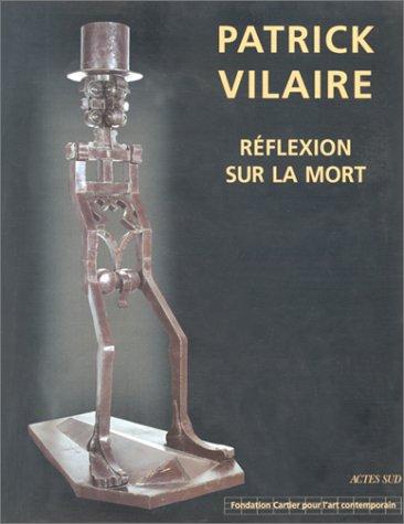 Patrick Vilaire, réflexion sur la mort : Sculptures, [exposition, Paris], Fondation Cartier pour l'art contemporain, 10 janvier-16 mars 1997 par Collectif