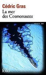 La mer des Cosmonautes de Cédric Gras