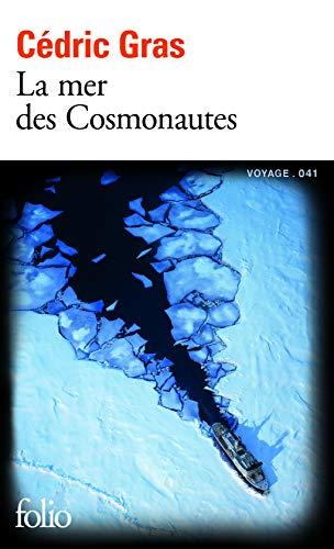 La mer des Cosmonautes par  Cédric Gras