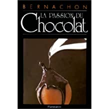 Bernachon : La passion du chocolat