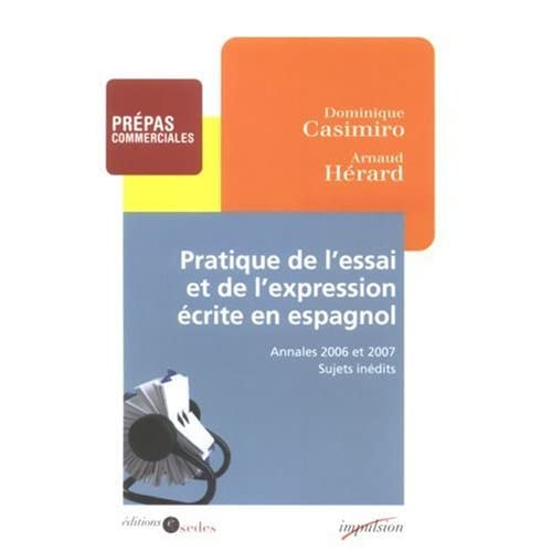 Pratique de l'essai et de l'expression écrite en espagnol