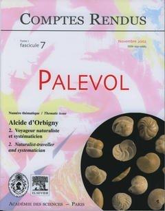 Comptes Rendus Académie des Sciences, Palevol, Tome 1, Fasc 7, Novembre 2002 : Alcide d'Orbigny 2. V
