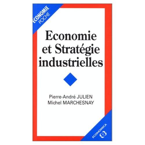 Economie et stratégie industrielles