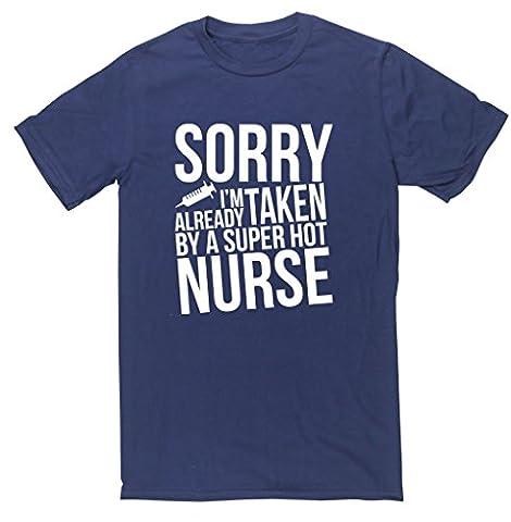 HippoWarehouse Sorry I'm Already Taken By A Super Hot Nurse