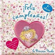 ¡Feliz cumpleaños! Lily, la Princesa Hada (Castellano - A Partir De 3 Años - Personajes - Lily, La Princesa Hada)