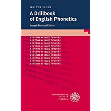 A Drillbook of English Phonetics (Sprachwissenschaftliche Studienbücher)