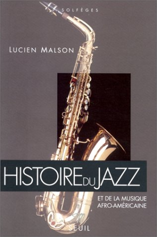 Histoire du jazz et de la musique afro-américaine par Lucien Malson