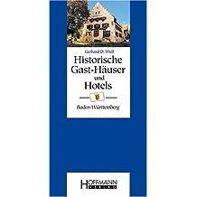 Historische Gast-H?user und Hotels Baden-W?rttemberg by Gerhard D. Wulf(2008-10-26)