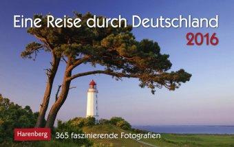 Eine Reise durch Deutschland - Kalender 2016 - Harenberg-Verlag - Tagesabreißkalender - 23 cm x 17 cm