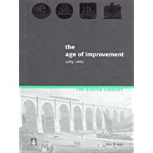 The Age of Improvement, 1783-1867 (Silver Library)