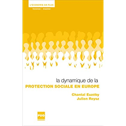 La dynamique de la protection sociale en Europe